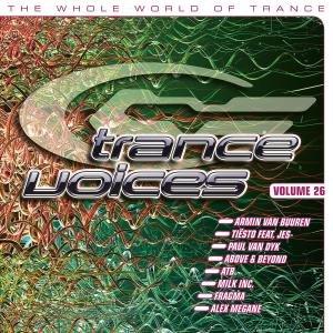 Milk Inc - Trance Voices Vol.26 - Zortam Music