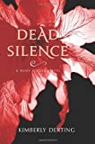 Dead Silence: A Body Finder Novel