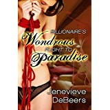 Billionaire's Wondrous Flight to Paradise (A BDSM Erotica Story)by Jenevieve DeBeers