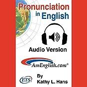 Pronunciation in English Audiobook | [Kathy L. Hans]