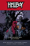 Hellboy, Vol. 10: The Crooked Man and Others by Mike Mignola