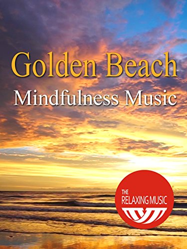 Golden Beach Mindfulness Music