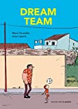 vignette de 'Dream Team (Mario Torrecillas)'