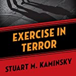 Exercise in Terror | Stuart M. Kaminsky