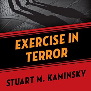Exercise in Terror | [Stuart M. Kaminsky]