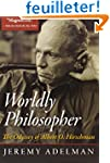 Worldly Philosopher - The Odyssey of...
