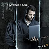 Datencrash (Glashaus 15) | Christian Gailus