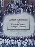 img - for African Americans in Winston-Salem and Forsyth County: A Pictorial History book / textbook / text book