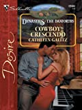 img - for Cowboy Crescendo (Silhouette Desire) book / textbook / text book