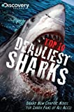 img - for Top 10 Deadliest Sharks book / textbook / text book