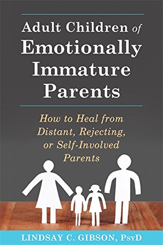 Raised by Wolves: Adult Children of Emotionally Unavailable, Immature, or Self-Involved Parents