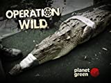 Operation Wild: Tis' The Gator Season