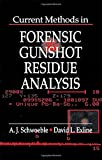 img - for Current Methods in Forensic Gunshot Residue Analysis (Forensicnetbase) book / textbook / text book