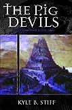 Demonworld Book 2: The Pig Devils (Demonworld series)