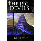 Demonworld Book 2: The Pig Devils ~ Kyle B. Stiff