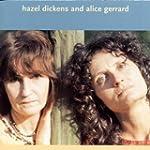 Hazel Dickens And Alice Gerrar