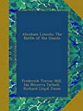 Abraham Lincoln: The Battle of the Giants