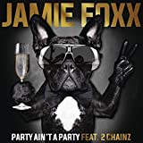 Party Ain't A Party [Explicit]