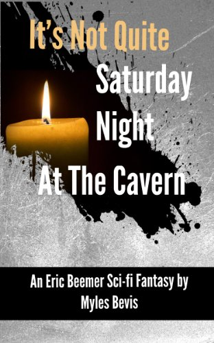 Book: It's Not Quite Saturday Night At The Cavern (Eric Beemer) by Myles Bevis