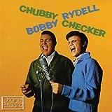 Chubby Checker & Bobby Rydell Chubby Checker & Bobby Rydell