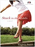 Stuck in the Middle (Thorndike Christian Fiction)