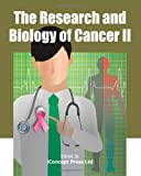 img - for The Research and Biology of Cancer II book / textbook / text book
