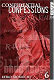 img - for Confidential Confessions Vol. 6 by Reiko Momochi (2005-02-08) book / textbook / text book