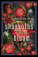 Shoggoths in Bloom