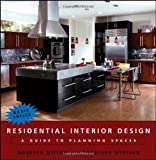 Residential Interior Design: A Guide to Planning Spaces - 0471684732
