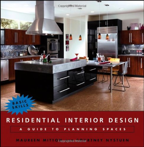 Residential Interior Design: A Guide to Planning Spaces - Wiley - 0471684732 - ISBN:0471684732