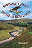 img - for Birdwatching Walks in Bowland book / textbook / text book