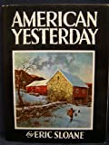 American Yesterday (0308700422) by Sloane, Eric