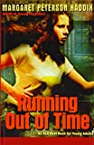 Margaret Peterson Haddix Running Out of Time