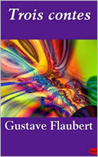 Flaubert, Gustave - Trois Contes, édition illustré (French Edition)