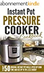 Instant Pot Pressure Cooker Cookbook:...