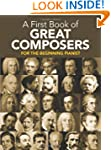 A First Book of Great Composers: 26 T...