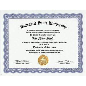 The Sarcasm - Sarcastic Doctorate Degree
