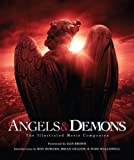 Angels and Demons: The Illustrated Movie Companion