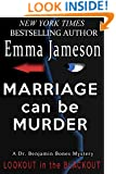 Marriage Can Be Murder (Dr. Benjamin Bones Mysteries Book 1)