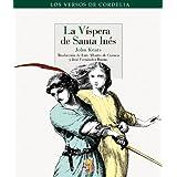 Vispera De Santa Ines,La (Los Versos De Cordelia)