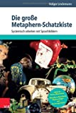 Die gro�e Metaphern-Schatzkiste (Amazon.de)