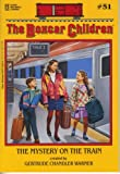 The Mystery on the Train (The Boxcar Children Mysteries #51)