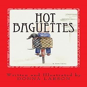 Hot Baguettes Audiobook