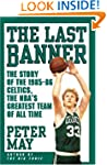 The Last Banner: The Story of the 198...