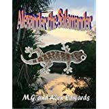 Alexander the Salamander (World Adventurers for Kids)di Alex Edwards