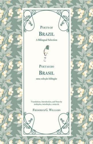Poets of Brazil: A Bilingual Selection (BYU Studies Monographs)