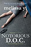 img - for Notorious D.O.C. (Hope Sze medical mystery) (Volume 2) by Yi MD, Melissa, Yuan-Innes MD, Melissa (2014) Paperback book / textbook / text book