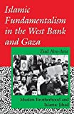 img - for Islamic Fundamentalism in the West Bank and Gaza: Muslim Brotherhood and Islamic Jihad (Indiana Series in Arab and Islamic Studies) by Ziad Abu-Amr (1994-03-22) book / textbook / text book