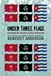 Under Three Flags: Anarchism and the...