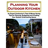 Planning Your Outdoor Kitchen ~ Mike O'Donell